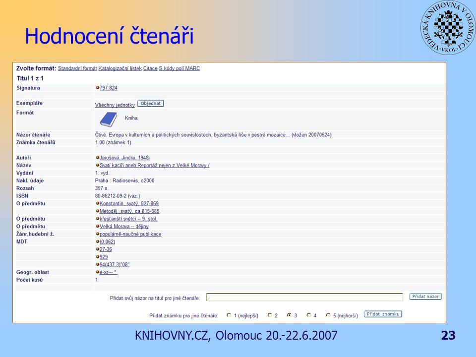 KNIHOVNY.CZ, Olomouc 20.-22.6.200723 Hodnocení čtenáři