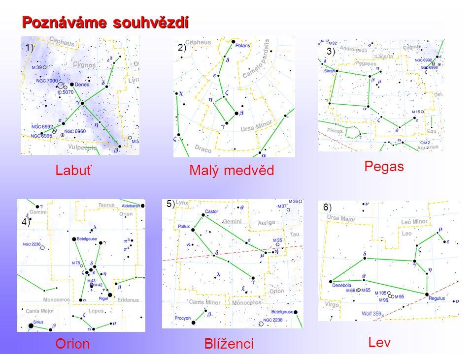 7) Zajímavosti 8) Souhvězdí Plejády (Kuřátka).