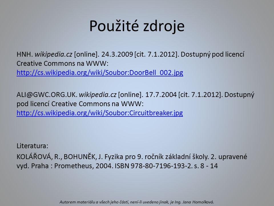 Použité zdroje HNH. wikipedia.cz [online]. 24.3.2009 [cit. 7.1.2012]. Dostupný pod licencí Creative Commons na WWW: http://cs.wikipedia.org/wiki/Soubo
