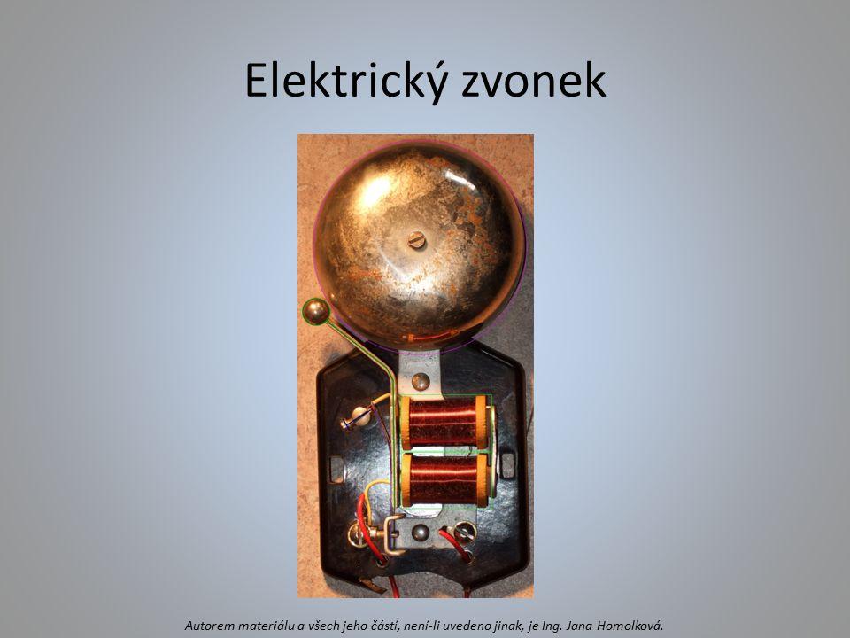 Elektrický zvonek Autorem materiálu a všech jeho částí, není-li uvedeno jinak, je Ing. Jana Homolková.