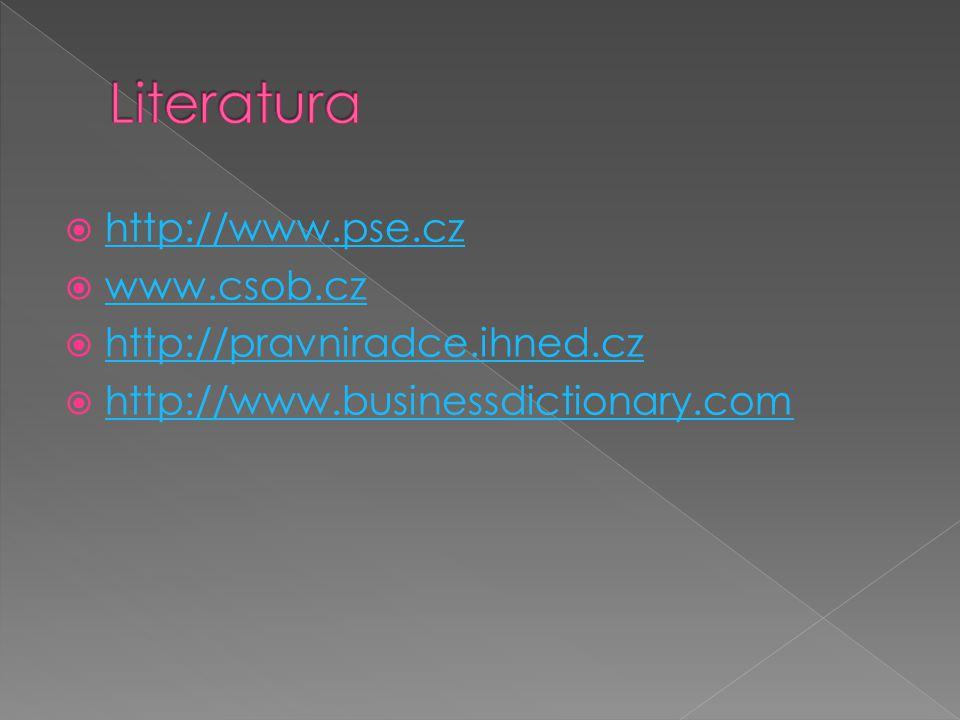  http://www.pse.cz http://www.pse.cz  www.csob.cz www.csob.cz  http://pravniradce.ihned.cz http://pravniradce.ihned.cz  http://www.businessdiction