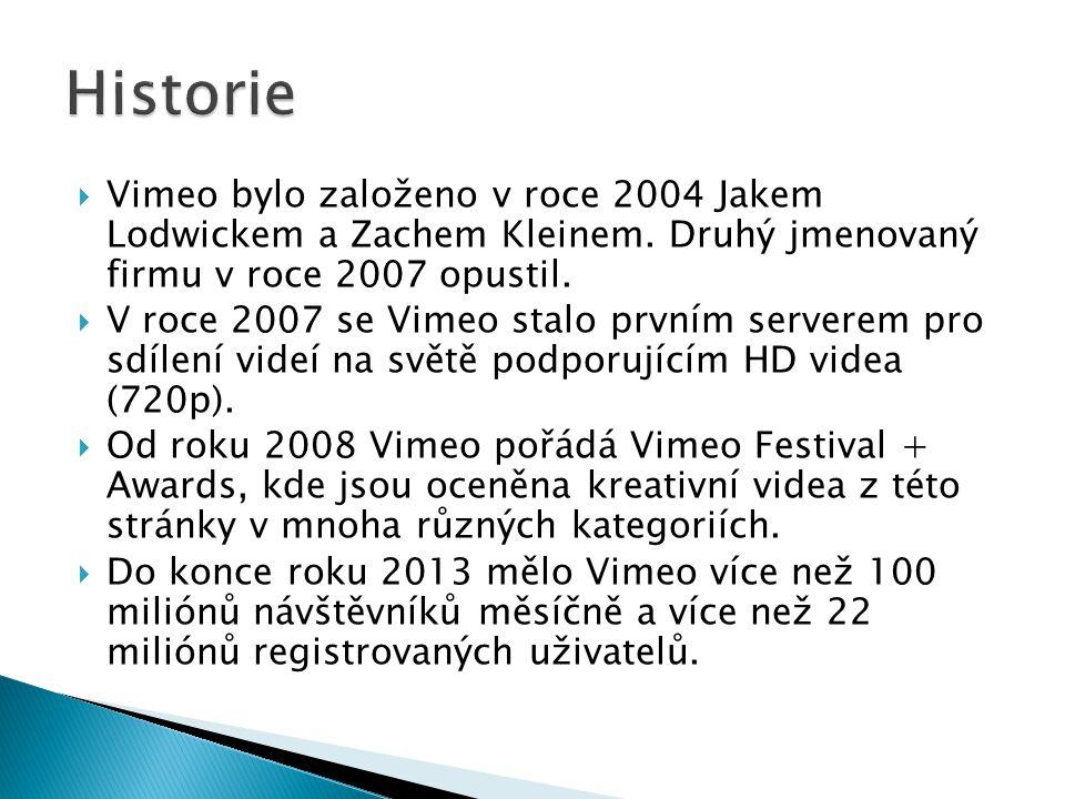  Vimeo Music Store ◦ databáze hudby, kterou lze použít v nahraných videích bez nutnosti řešit licenci  The Enhancer ◦ nástroj, díky kterému lze hudbu z Vimeo Music Store přidat do videa  Vimeo Video School ◦ obsahuje návody a rady týkající se tvorby videí ◦ přispívají sem zaměstnanci Vimeo i běžní uživatelé  Vimeo on Demand ◦ otevřená platforma pro přímou distribuci, která umožňuje tvůrcům prodávat svou práci za svých vlastních podmínek a zároveň si zachovat vlastnictví své práce