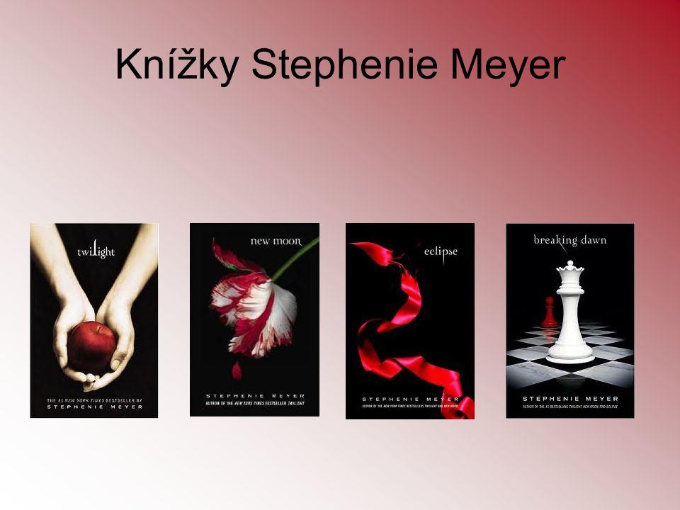 Knížky Stephenie Meyer