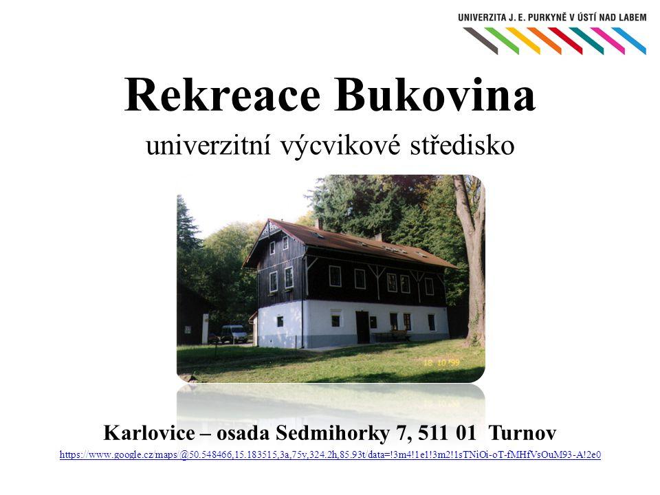 Objekt Bukovina leží v mikroregionu Český Ráj, nedaleko Turnova.