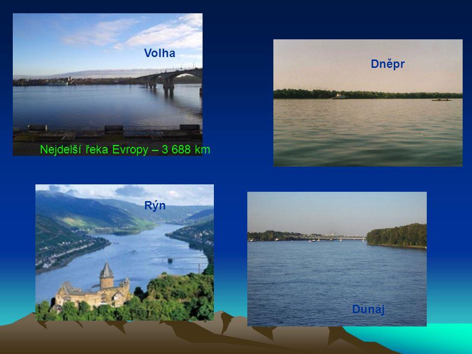 Volha Dunaj Rýn Dněpr Nejdelší řeka Evropy – 3 688 km