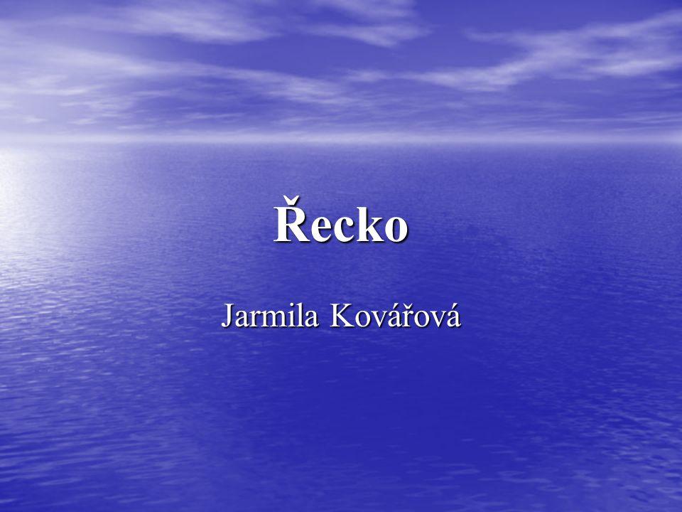 Řecko Jarmila Kovářová