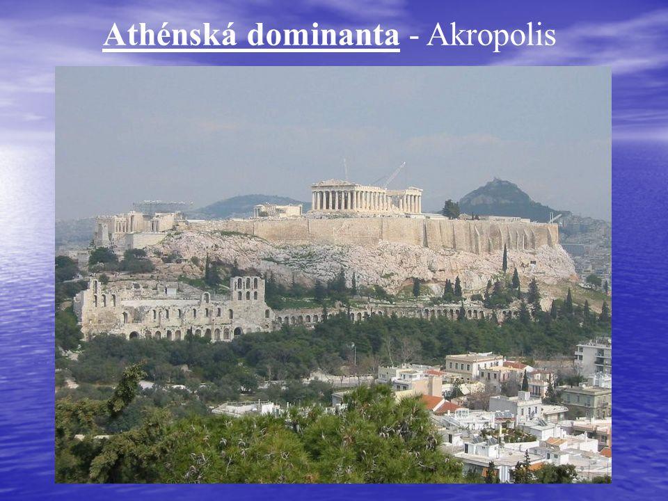 Athénská dominanta - Akropolis