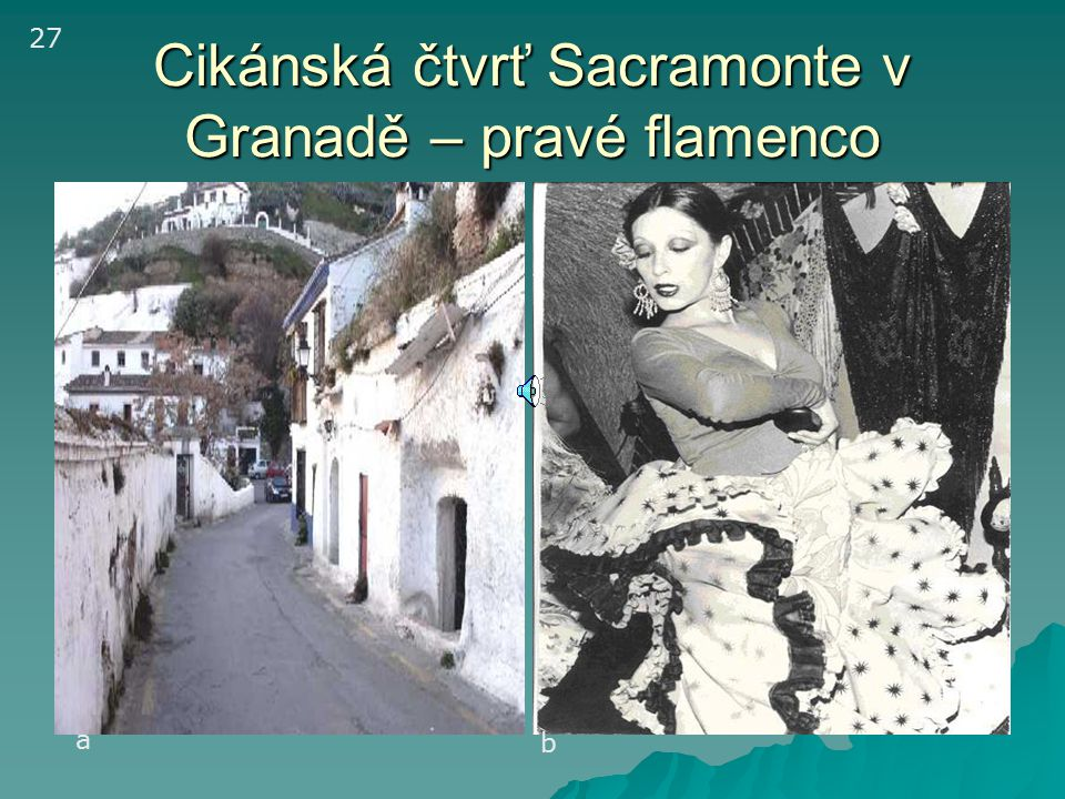 Granada- na říčce Dárrio Ulička ve staré Granadě – čtvrť Albaicín – vpravo pohled z vrchu Al Sabíkah v pozadí Sierra Nevada Lví dvůr v Alhambře (13.