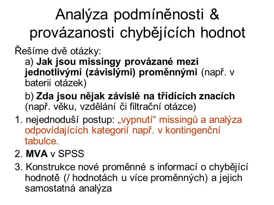 Analýza podmíněnosti & provázanosti chybějících hodnot Řešíme dvě otázky: a) Jak jsou missingy provázané mezi jednotlivými (závislými) proměnnými (např.