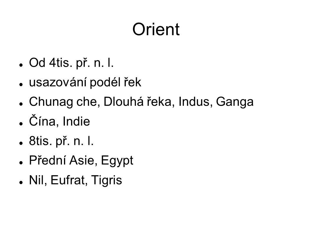 Orient Od 4tis. př. n. l.