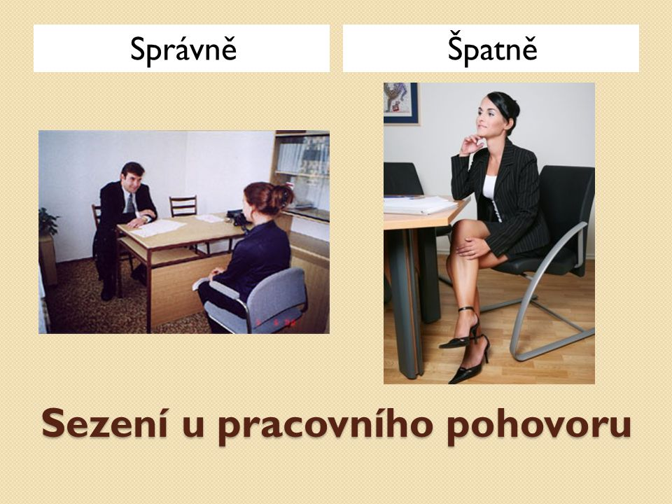 Sezení u pracovního pohovoru SprávněŠpatně