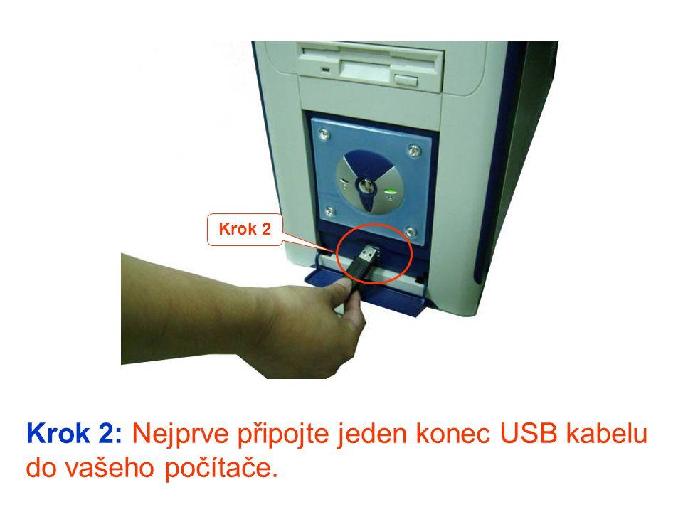 Krok 2: Nejprve připojte jeden konec USB kabelu do vašeho počítače. Krok 2