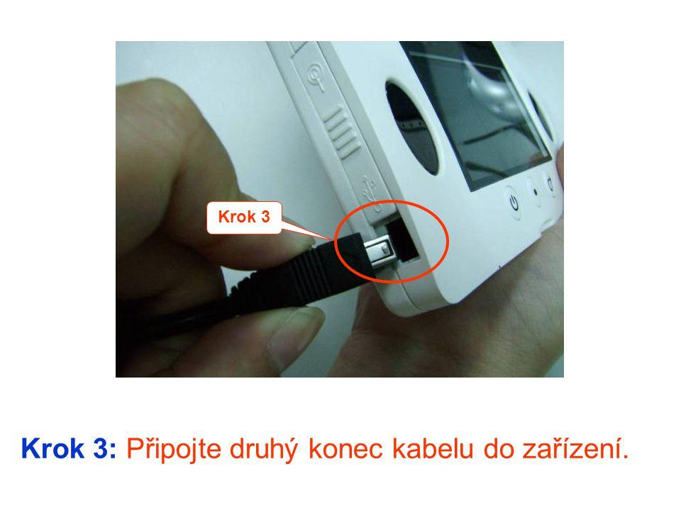 Krok 3: Připojte druhý konec kabelu do zařízení. Krok 3