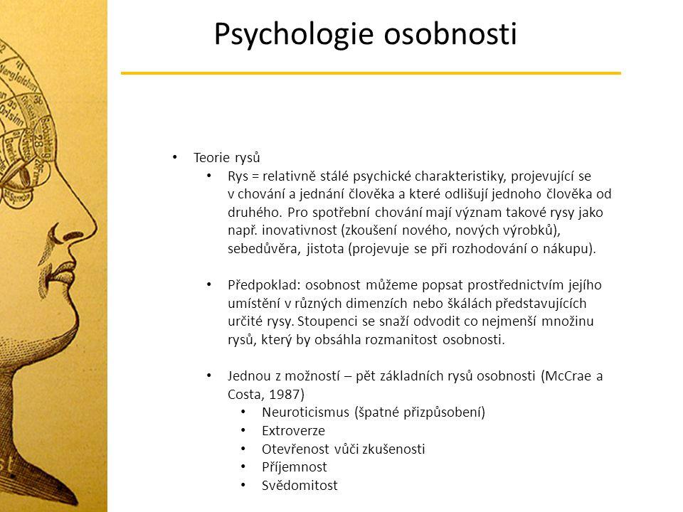 Psychologie osobnosti Teorie rysů Rys = relativně stálé psychické charakteristiky, projevující se v chování a jednání člověka a které odlišují jednoho