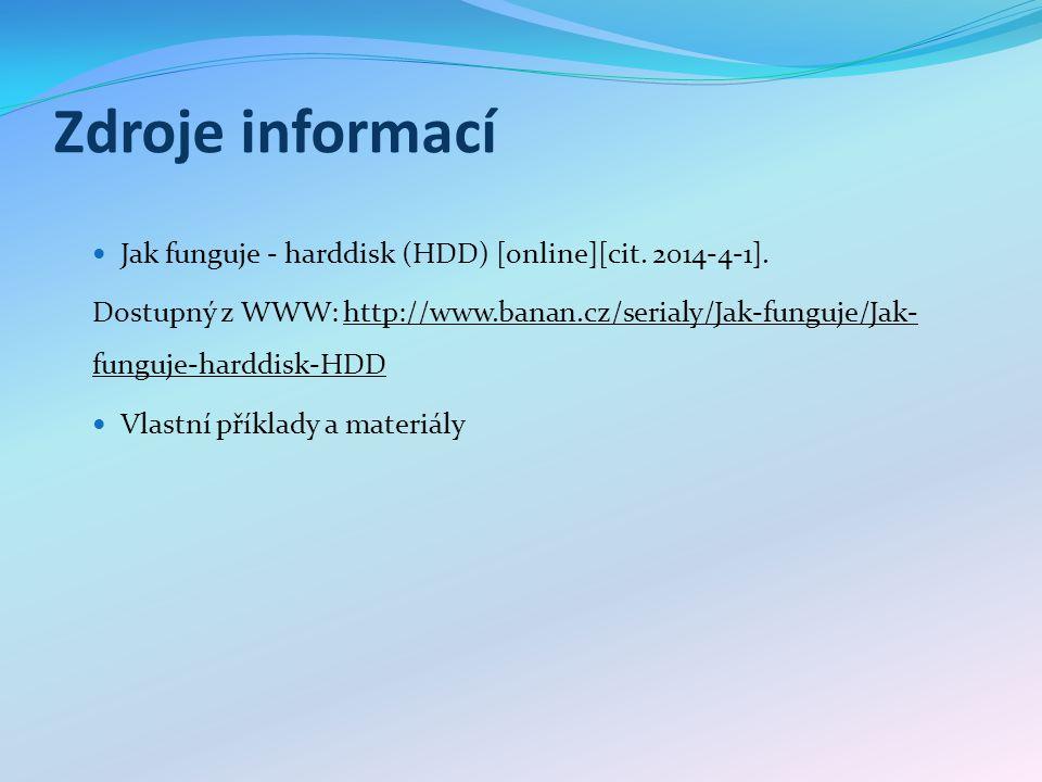Zdroje informací Jak funguje - harddisk (HDD) [online][cit.