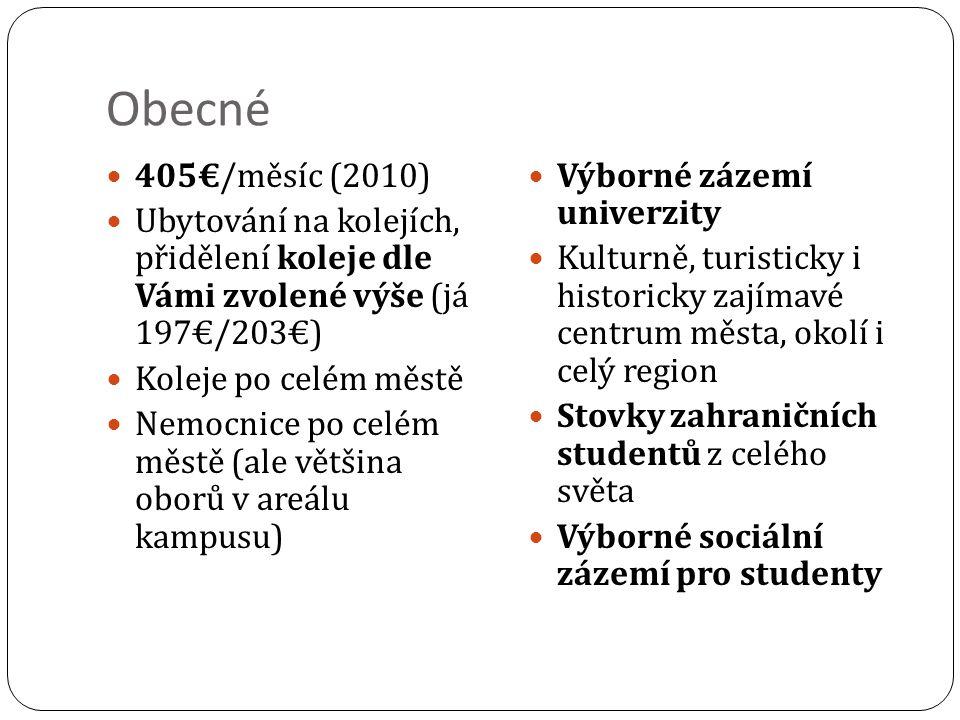 Obecné rady (i pro Německo) Nutno zaplatit poplatek za zápis do semestru (88€, v ceně šalinkarta) Stravování v menze 3- 4€ Knihovny pro studium otevřené i o víkendu a dlouho do noci (půlnoci) Bavorsko – dialekty M-PP – spisovné Plášť, bílé kalhoty dostanete (někdy nutná záloha) Skříňka v Uniklinikum přidělena Studentské parkoviště zdarma Horší městská doprava než v Brně (skoro nejezdí o víkendu, jinak 1- 3x/hodinu)