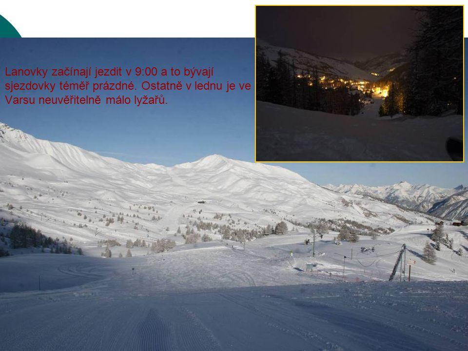 Lanovky začínají jezdit v 9:00 a to bývají sjezdovky téměř prázdné. Ostatně v lednu je ve Varsu neuvěřitelně málo lyžařů.