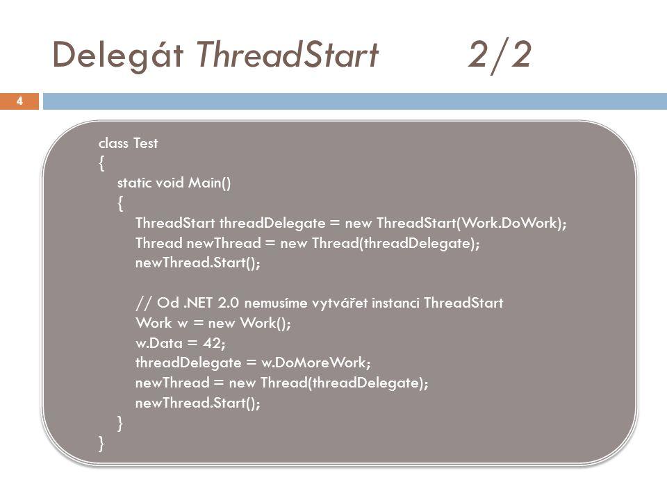 Synchronizace zamykáním 5  Příkaz lock je používán pro synchronizaci vláken, které přistupují ke společným zdrojům  lock nastavuje zámek na objekt Object thisLock = new Object(); lock (thisLock) { // Critical code section } Object thisLock = new Object(); lock (thisLock) { // Critical code section }