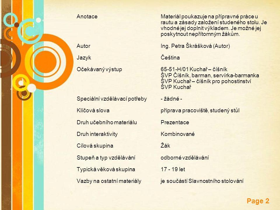 Free Powerpoint Templates Page 2 AnotaceMateriál poukazuje na přípravné práce u rautu a zásady založení studeného stolu. Je vhodné jej doplnit výklade