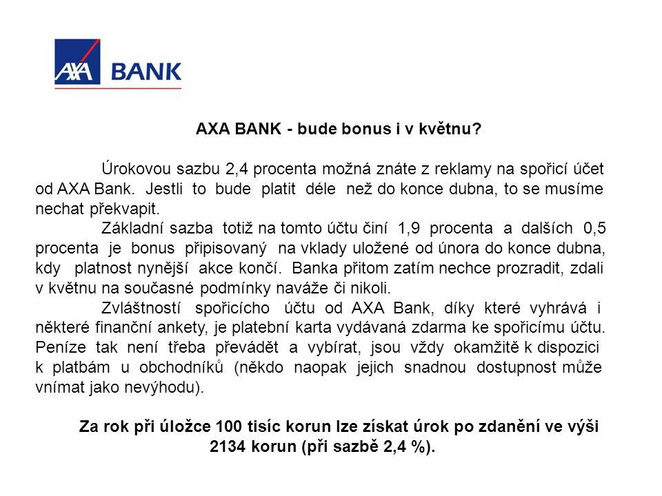 AXA BANK - bude bonus i v květnu.