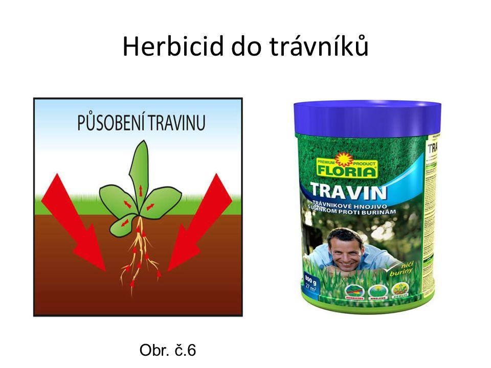 Herbicid do trávníků Obr. č.6