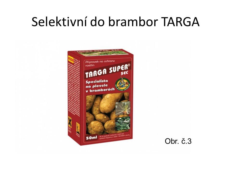 Selektivní do brambor TARGA Obr. č.3