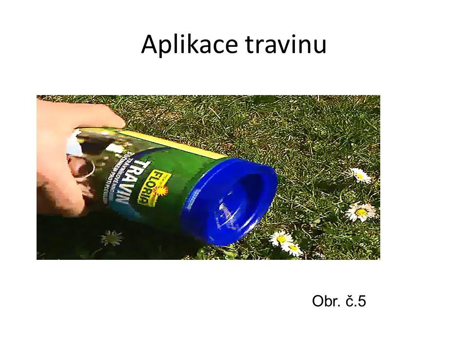Aplikace travinu Obr. č.5