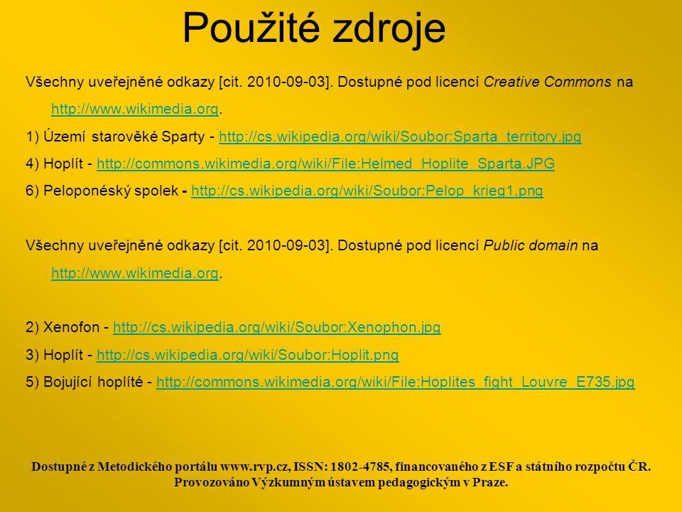 Použité zdroje Všechny uveřejněné odkazy [cit.2010-09-03].