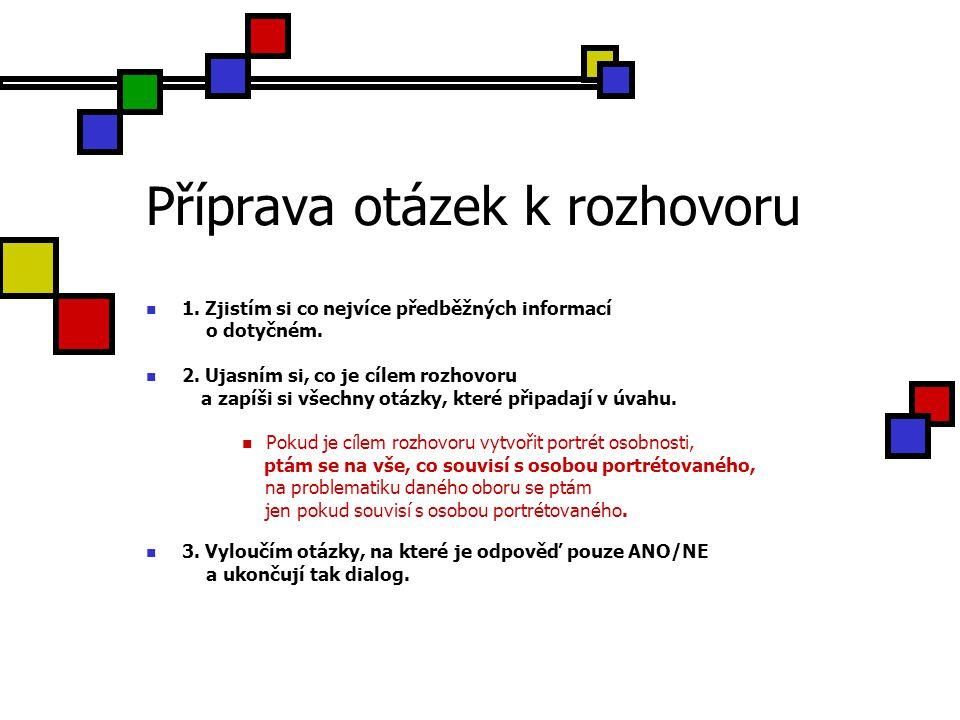 Příprava otázek k rozhovoru 4.