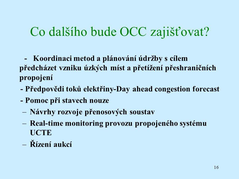 16 Co dalšího bude OCC zajišťovat.