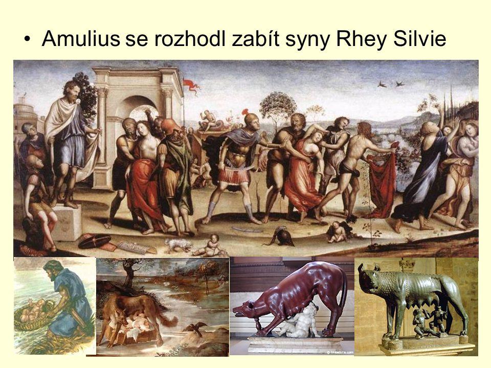 Amulius se rozhodl zabít syny Rhey Silvie
