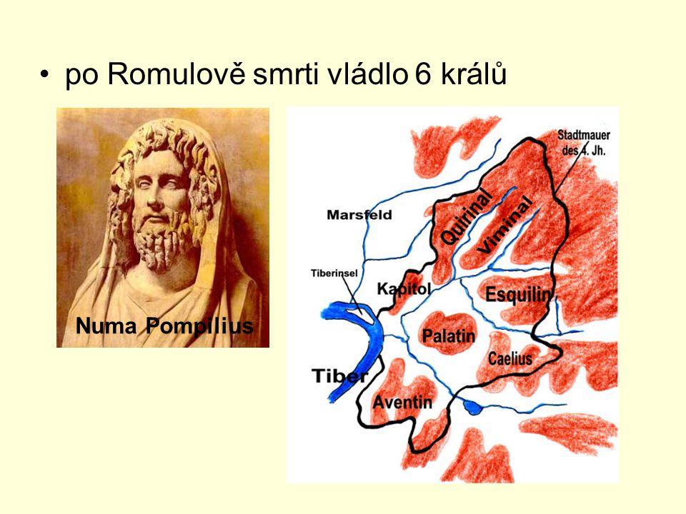 po Romulově smrti vládlo 6 králů Numa Pompilius
