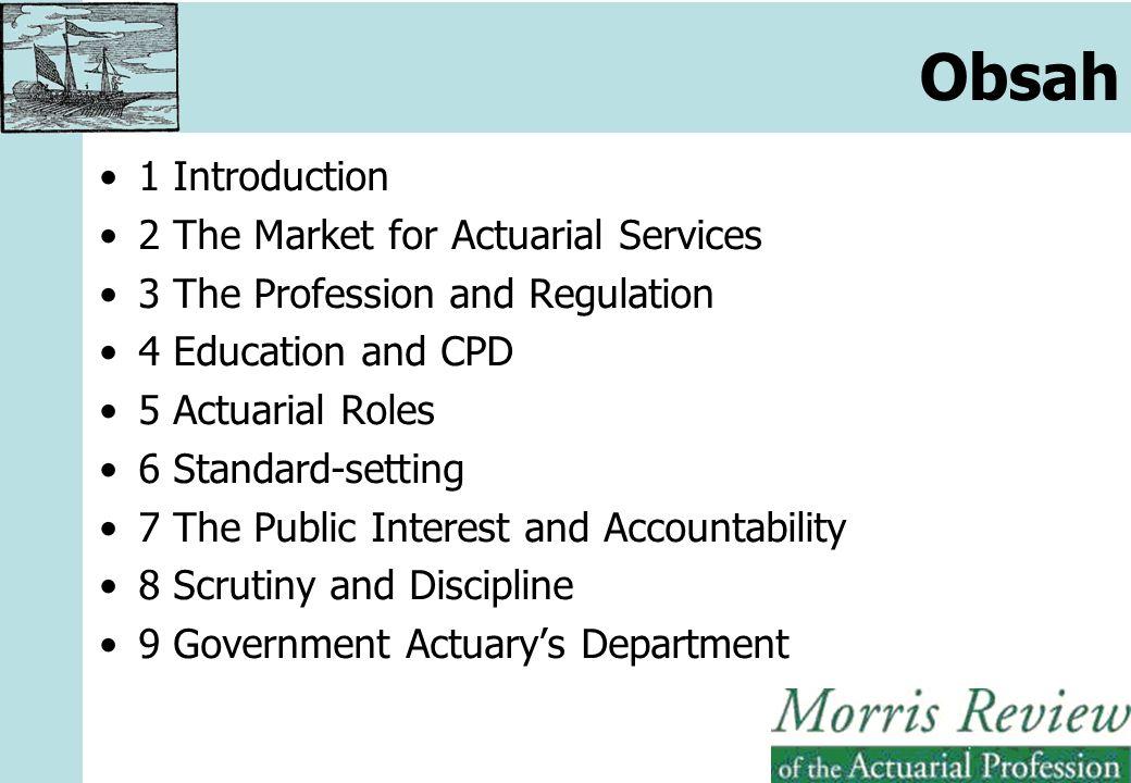 """Úvod Proč vzniklo Morris Review –Lord Penrose, Equitable Life Mezinárodní souvislosti –100 odpovědí (IAA, …) –""""Nezávislost aktuárů Změny statutárních rolí aktuárů v UK –Actuarial Function Holder –With-Profit Actuary –Reviewing Actuary"""