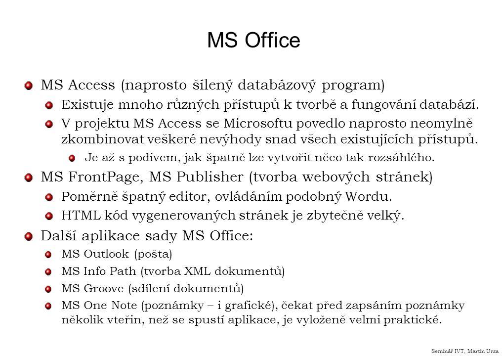 MS Office MS Access (naprosto šílený databázový program) Existuje mnoho různých přístupů k tvorbě a fungování databází. V projektu MS Access se Micros