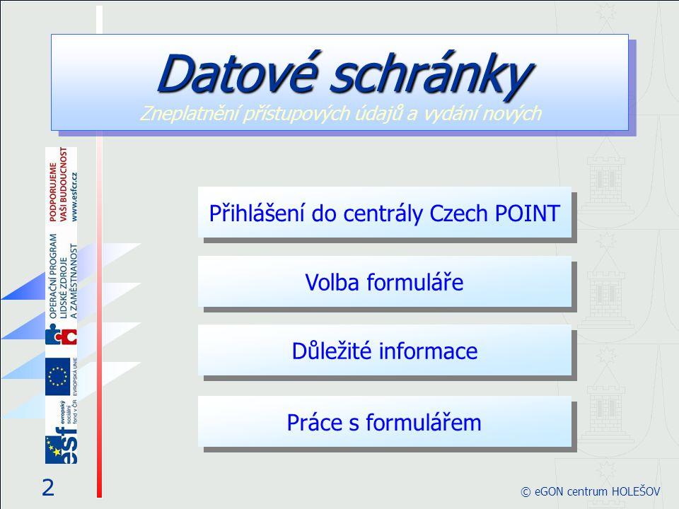 Postup zneplatnění je krok za krokem takovýto: Paní Blanka přijde na kontaktní místo Czech POINT se svou žádostí.