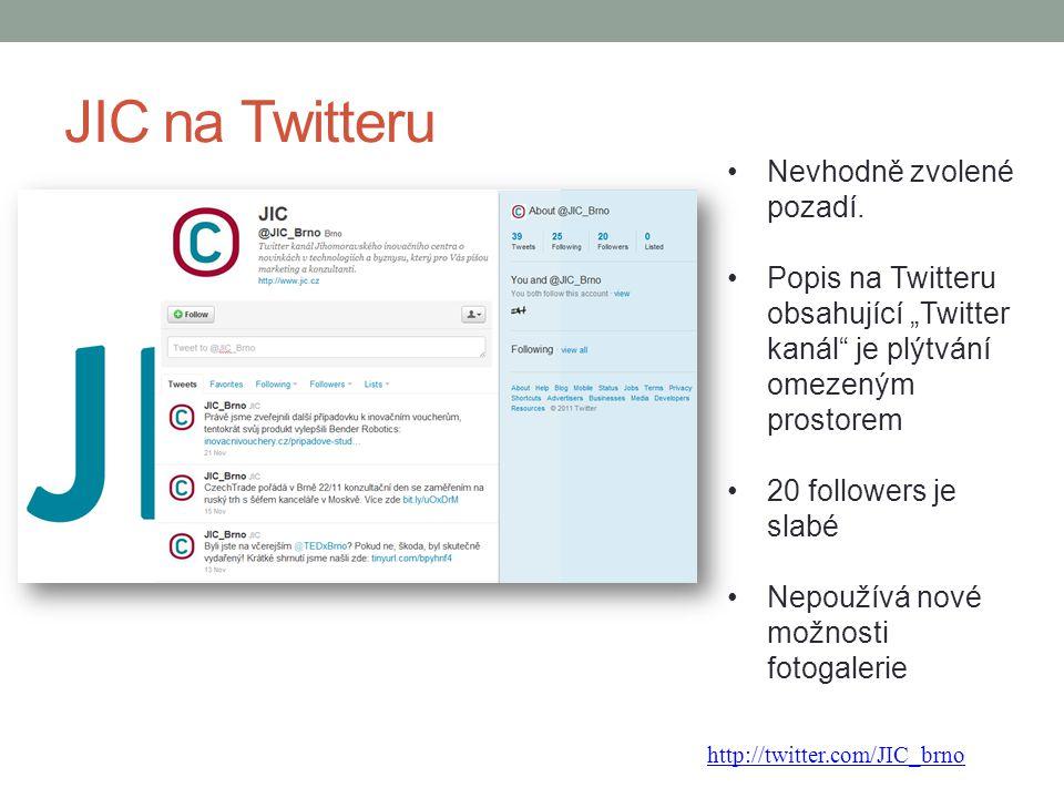 """JIC na Twitteru Nevhodně zvolené pozadí. Popis na Twitteru obsahující """"Twitter kanál"""" je plýtvání omezeným prostorem 20 followers je slabé Nepoužívá n"""