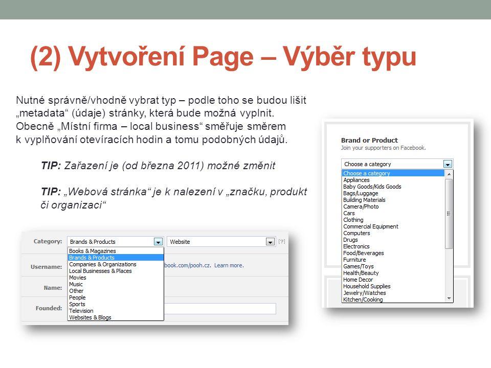 """(2) Vytvoření Page – Výběr typu Nutné správně/vhodně vybrat typ – podle toho se budou lišit """"metadata"""" (údaje) stránky, která bude možná vyplnit. Obec"""