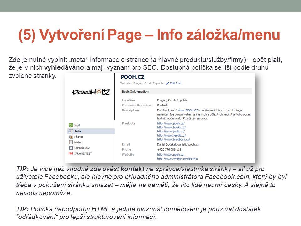 """(5) Vytvoření Page – Info záložka/menu Zde je nutné vyplnit """"meta"""" informace o stránce (a hlavně produktu/služby/firmy) – opět platí, že je v nich vyh"""