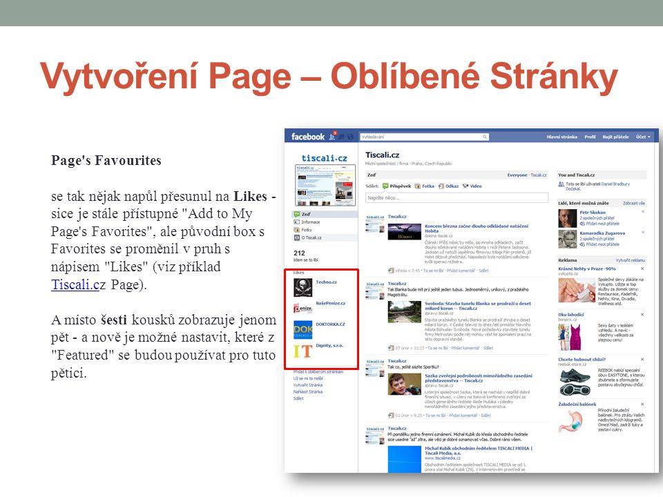 Vytvoření Page – Oblíbené Stránky Page's Favourites se tak nějak napůl přesunul na Likes - sice je stále přístupné