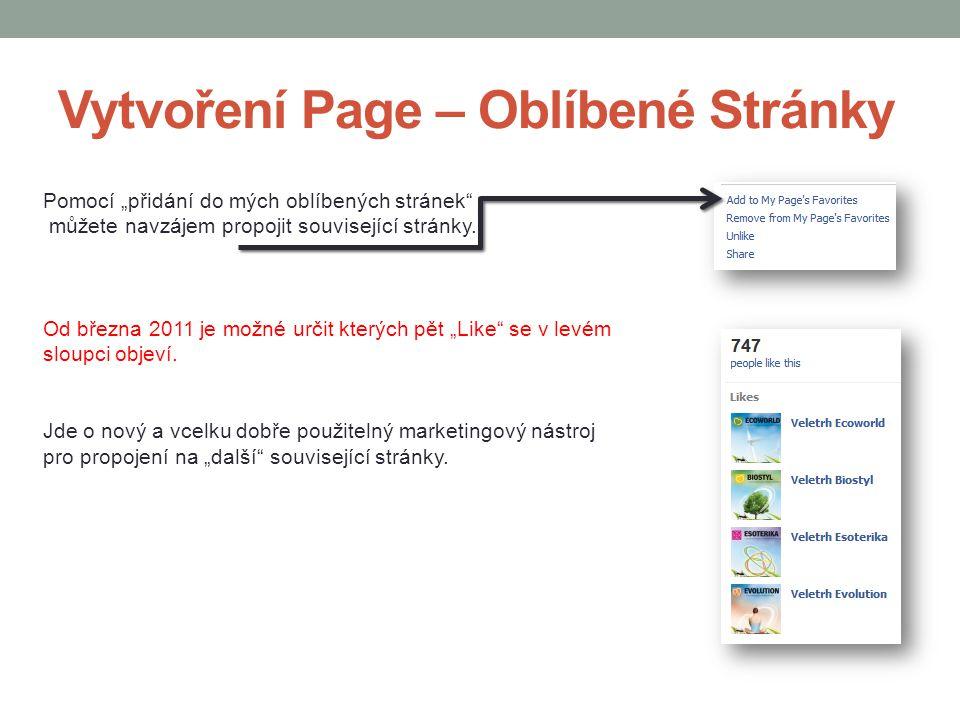 """Vytvoření Page – Oblíbené Stránky Pomocí """"přidání do mých oblíbených stránek"""" můžete navzájem propojit související stránky. Od března 2011 je možné ur"""
