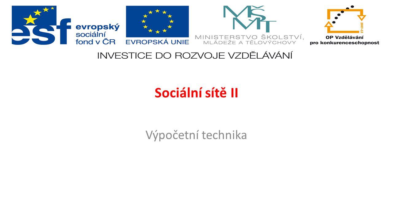 Sociální sítě II Výpočetní technika
