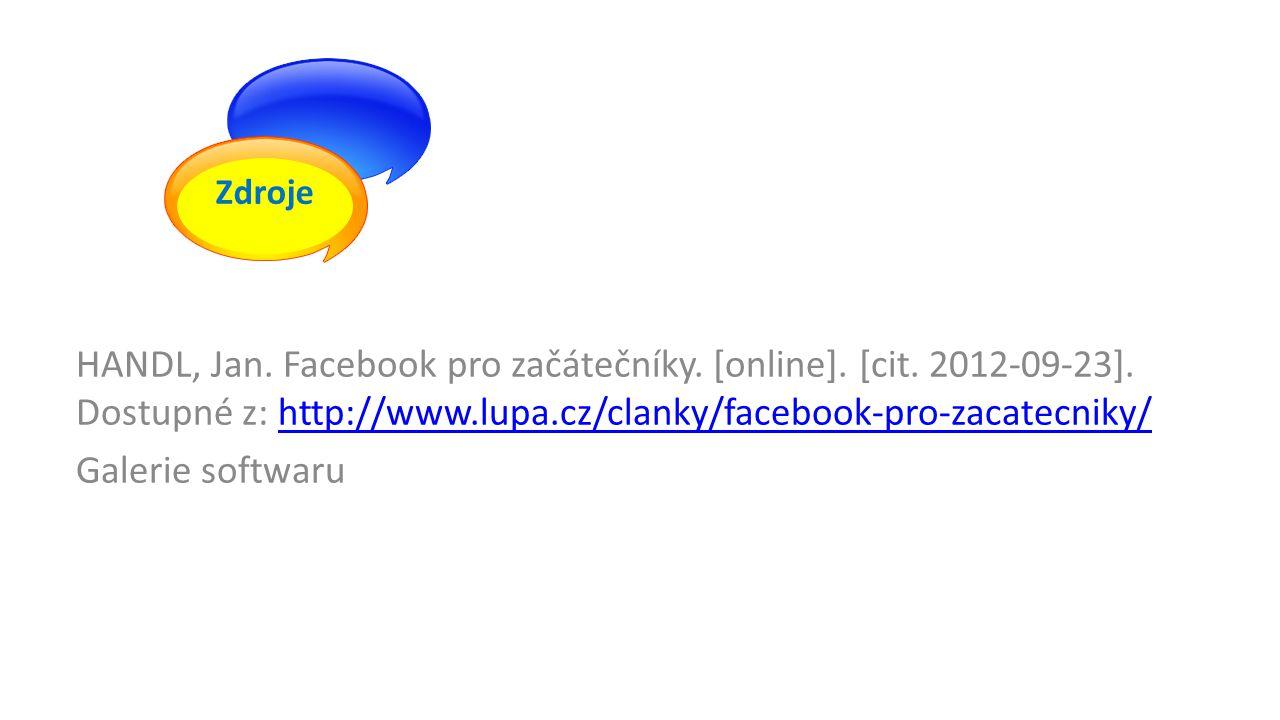 HANDL, Jan. Facebook pro začátečníky. [online]. [cit.