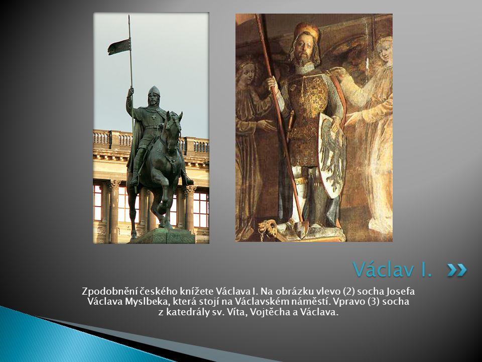 Zpodobnění českého knížete Václava I. Na obrázku vlevo (2) socha Josefa Václava Myslbeka, která stojí na Václavském náměstí. Vpravo (3) socha z katedr