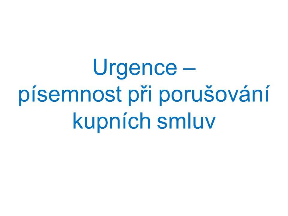 Urgence – písemnost při porušování kupních smluv