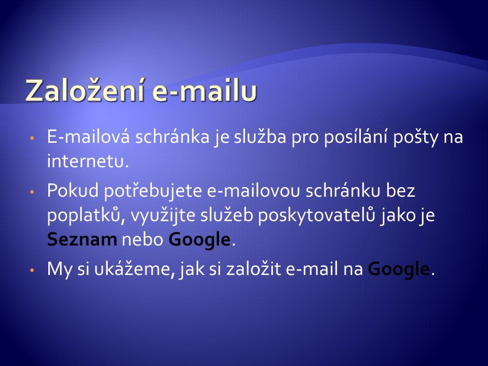 E-mailová schránka je služba pro posílání pošty na internetu.