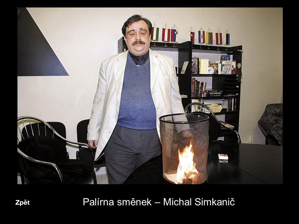 Zpět Palírna směnek – Michal Simkanič