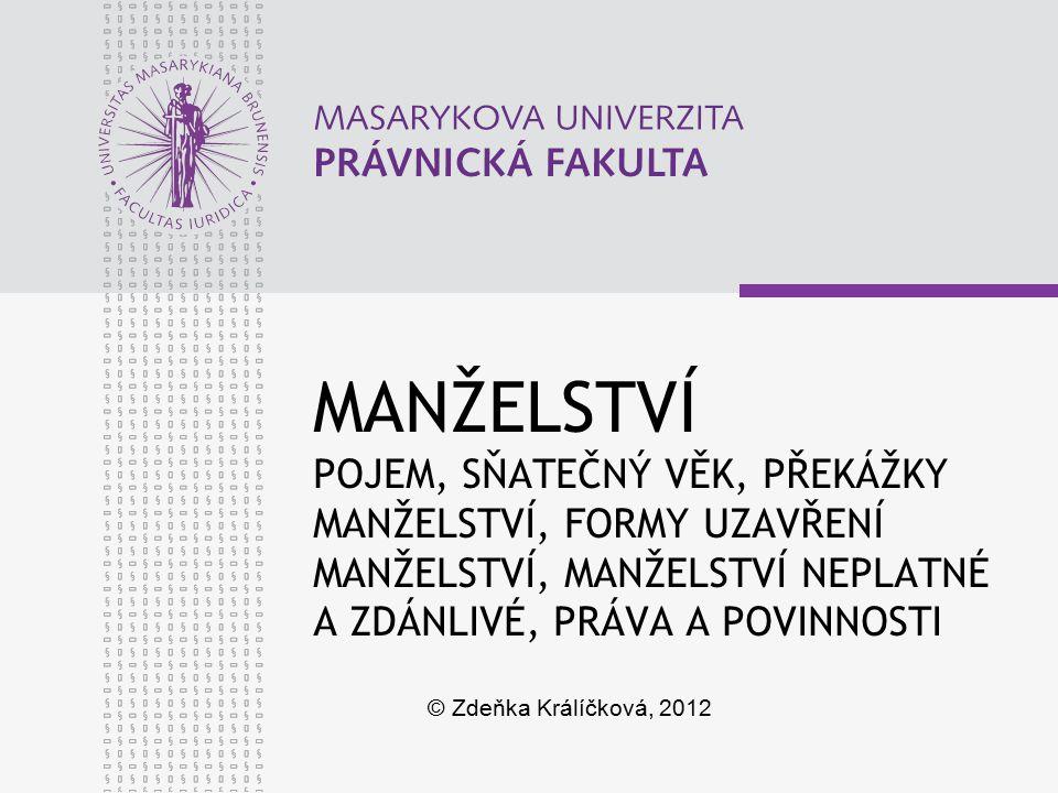 www.law.muni.cz UZAVŘENÍ MANŽELSTVÍ V ZASTOUPENÍ § 9 ŽÁDOST POVOLENÍ – krajské úřady PLNÁ MOC forma: písemná, ověřený podpis obsah odst.
