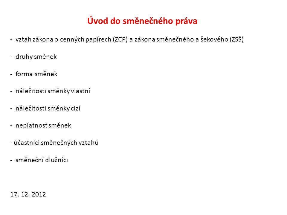 Vzor směnky vlastní V Brně dne 17.12. 2012 Za tuto směnku zaplatím dne 31.