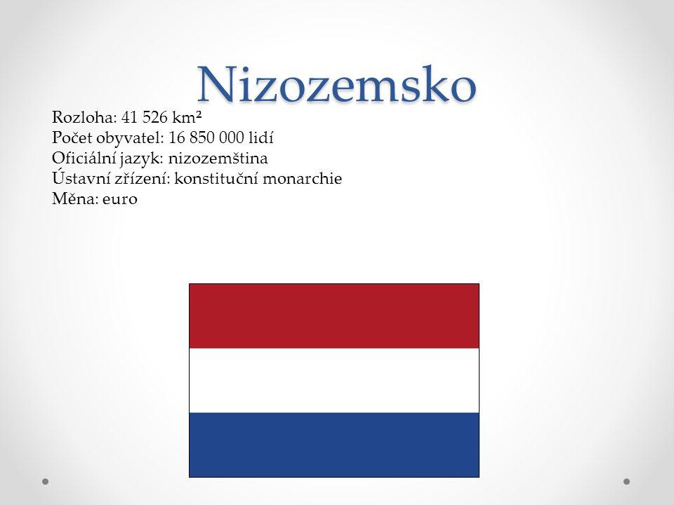 Nizozemsko Rozloha: 41 526 km² Počet obyvatel: 16 850 000 lidí Oficiální jazyk: nizozemština Ústavní zřízení: konstituční monarchie Měna: euro