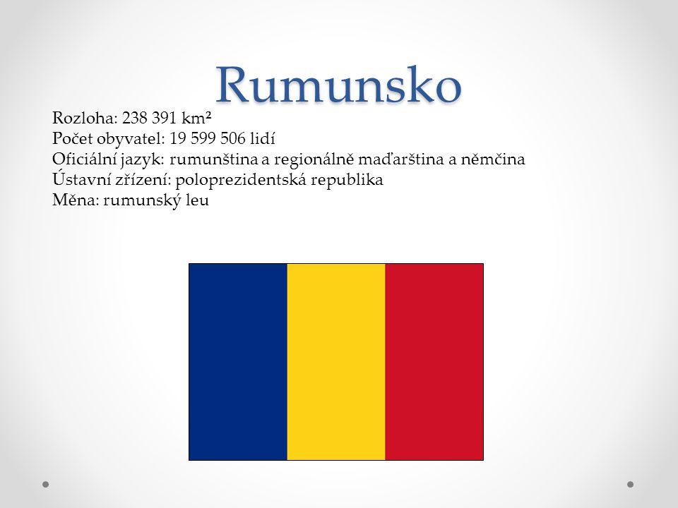 Rumunsko Rozloha: 238 391 km² Počet obyvatel: 19 599 506 lidí Oficiální jazyk: rumunština a regionálně maďarština a němčina Ústavní zřízení: poloprezi